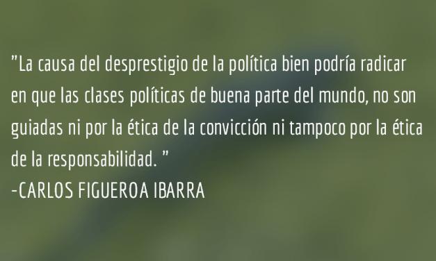 El desprestigio de la política y la antipolítica. Carlos Figueroa Ibarra.