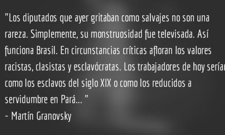 El golpe de los esclavócratas. Martín Granovsky.