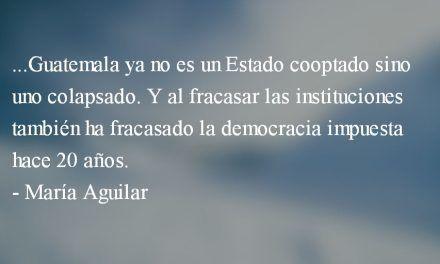 Estado cooptado II. María Aguilar.