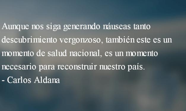 La corrupción como cultura. Carlos Aldana.