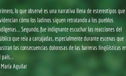 """Ixcanul"". María Aguilar."
