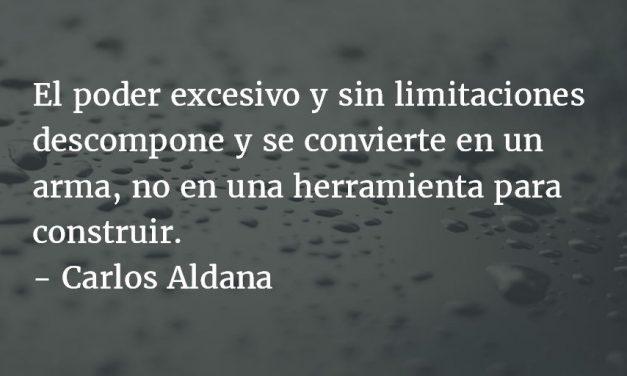 El poder como abuso. Carlos Aldana.