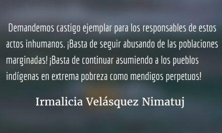 Mendigos perpetuos. Irmalicia Velásquez Nimatuj.