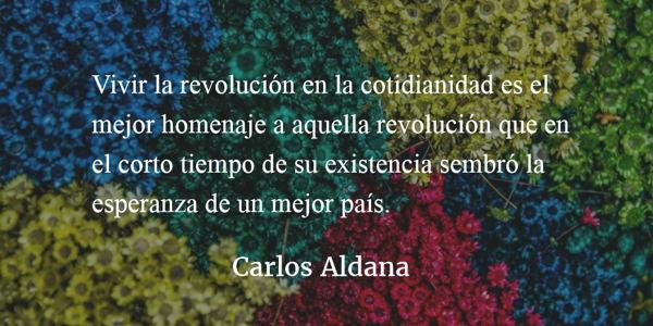La revolución hoy. Carlos Aldana.