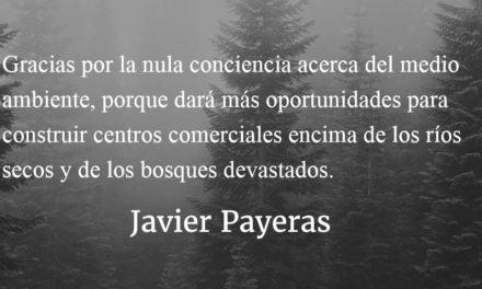 Es cuestión de dar gracias. Javier Payeras.