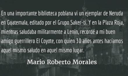 Puebla y Moscú. Mario Roberto Morales.