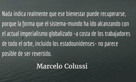 """Welcome, Mr. Trump! Aunque… ¿realmente """"welcome""""?  Marcelo Colussi"""