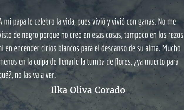 Tatoj. Ilka Oliva Corado.