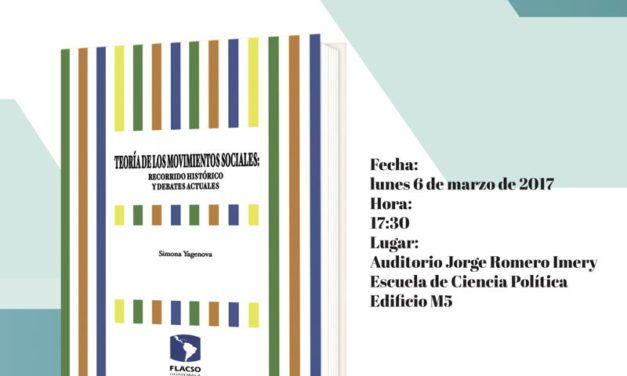 Teoría de los movimientos sociales. Recorrido histórico y debates actuales. Presentación de libro.