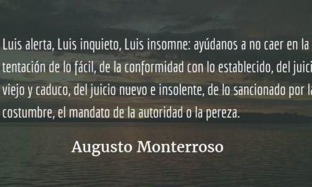 Cardoza y Aragón hoy como siempre. Augusto Monterroso.