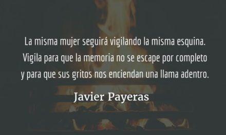 Ayer, por ejemplo. Javier Payeras.
