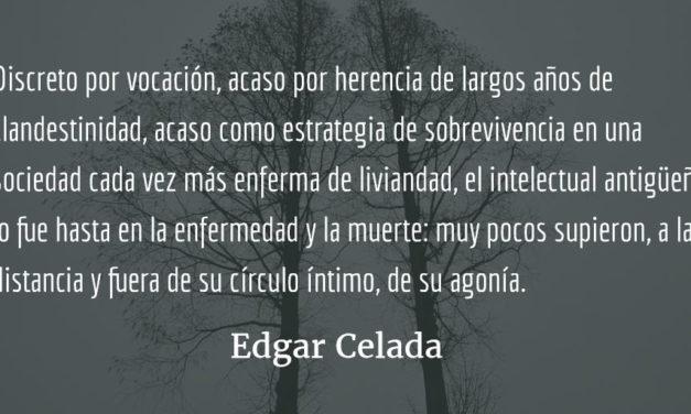Cuando un amigo se va. Edgar Celada Q.