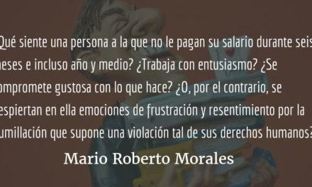 El absurdo burocrático. Mario Roberto Morales.