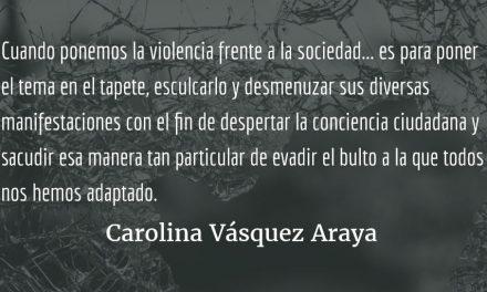 El privilegio de vivir. Carolina Vásquez Araya.