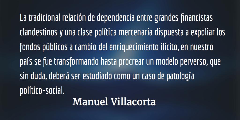 Una mafia política perversa y criminal. Manuel Villacorta.