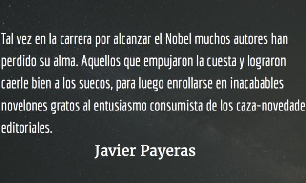 Sabor a Nobel. Javier Payeras.