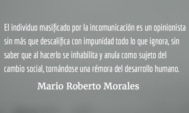 Intuición y pensamiento crítico. Mario Roberto Morales.