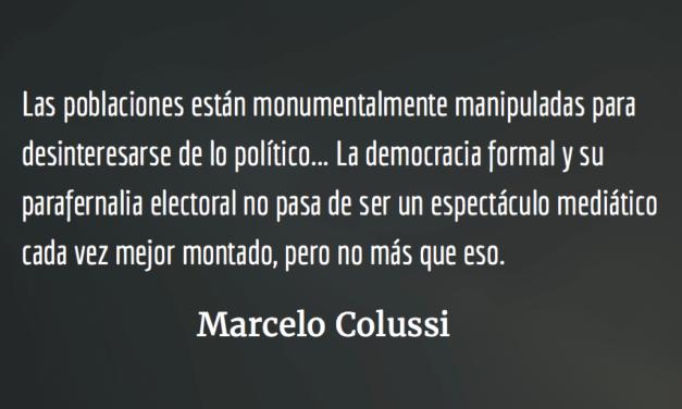 ¿Por qué la derecha triunfa en las elecciones?  Marcelo Colussi