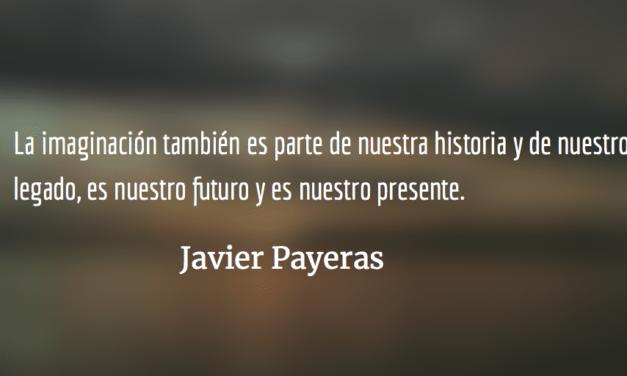 La guerra por la cultura. Javier Payeras.