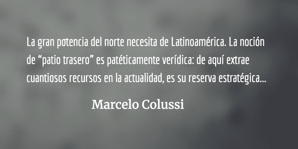 Latinoamérica: territorio ocupado. Marcelo Colussi.