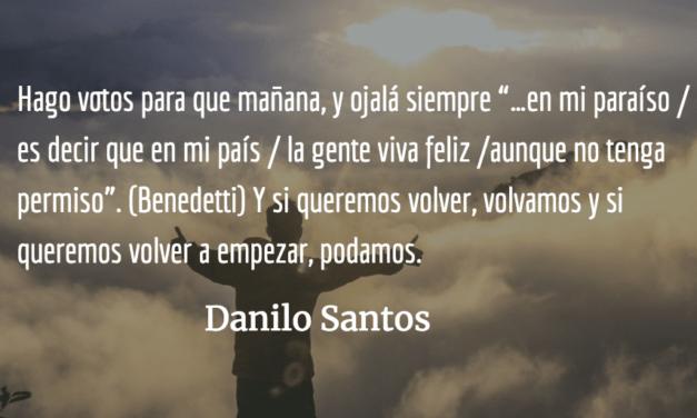 Vivir feliz sin permiso. Danilo Santos.
