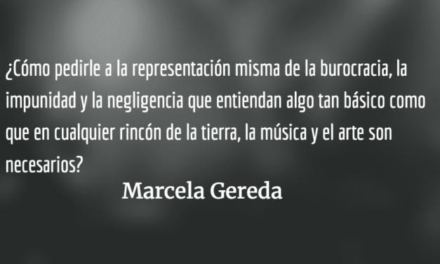 La música es una revolución contra la violencia. Marcela Gereda.