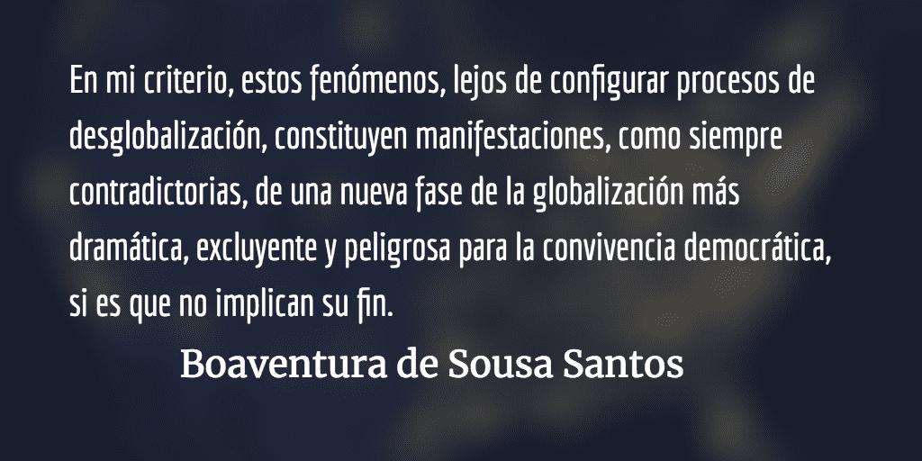 ¿Desglobalización? Boaventura de Sousa Santos