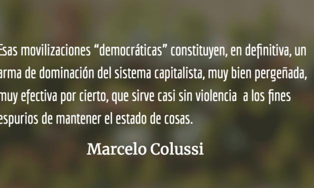 Movimientos populares: entre el espontaneísmo y la manipulación. Marcelo Colussi.