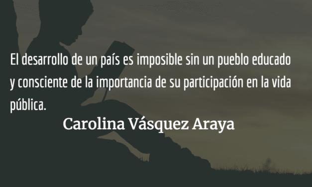La amenaza de un pueblo educado. Carolina Vásquez Araya.