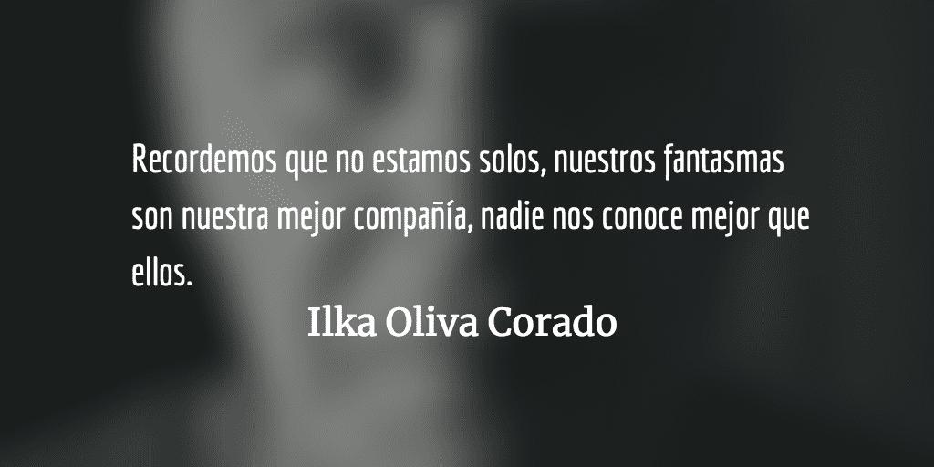 La creatividad y nuestros fantasmas. Ilka Oliva Corado.