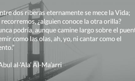 Los cuartetos de Abul al-'Ala' Al-Ma'arri. Julio C. Palencia.