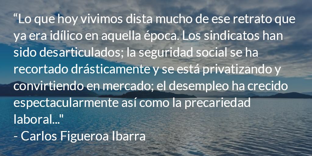 Capitalismo cada vez más salvaje. Carlos Figueroa Ibarra.