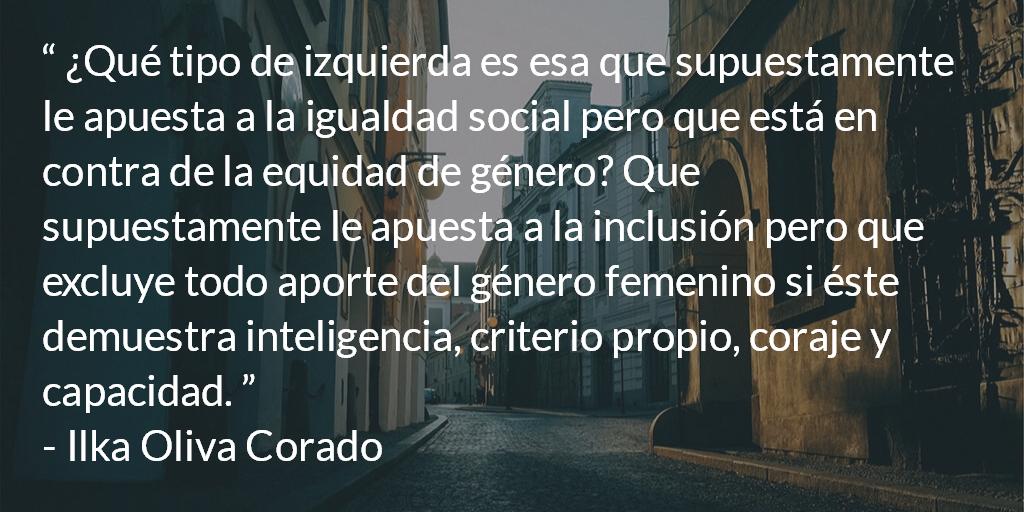 Infamia de la ultra izquierda al progresismo latinoamericano. Ilka Oliva Corado.