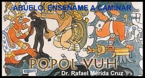 Abuelo, enséñame a caminar. Rafael Mérida Cruz-Lazcano.