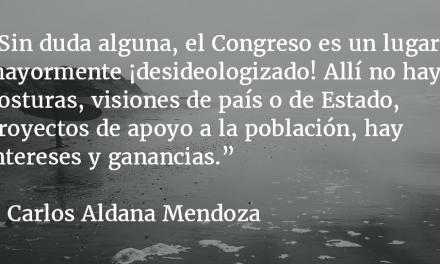 Alerta en el Congreso. Carlos Aldana Mendoza.