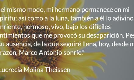Recuerdos de mi hermano. Lucrecia Molina Theissen.