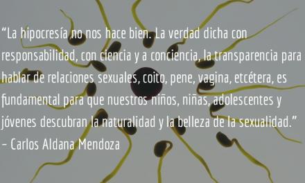 La educación integral en sexualidad. Carlos Aldana Mendoza.