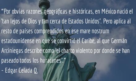 Tan lejos de Dios… Edgar Celada Q.
