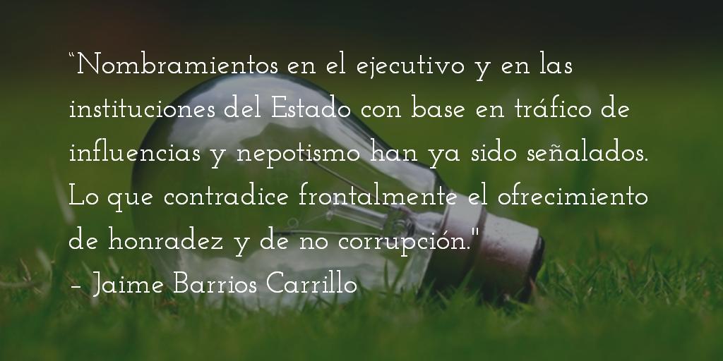 Transparencia es honestidad. Jaime Barrios Carrillo.