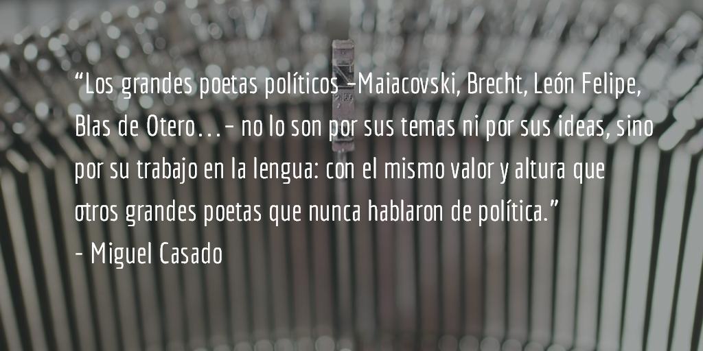Sobre la acción política de la poesía. Miguel Casado.