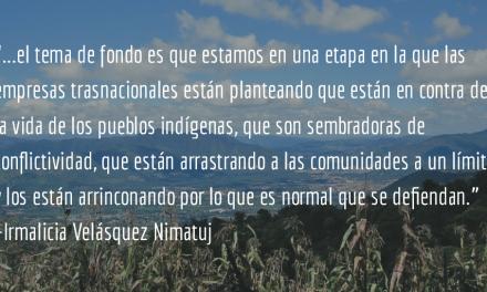 Fuerzas Armadas Campesinas. Irmalicia Velásquez Nimatuj.