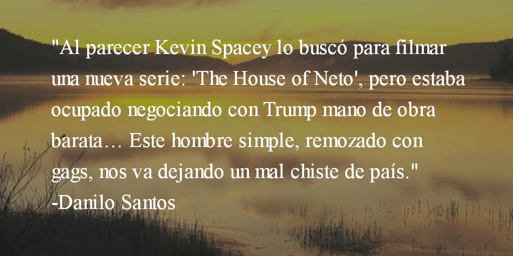 The House of Neto. Danilo Santos.
