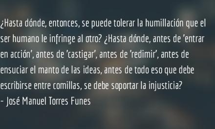 Aceptar la fragilidad. José Manuel Torres Funes.