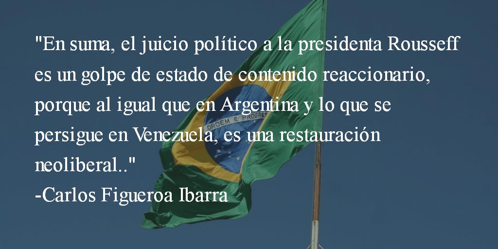 Golpe de estado en Brasil. Carlos Figueroa Ibarra.