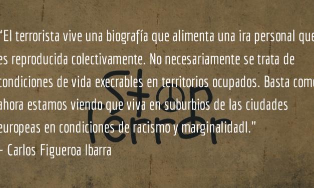 En la mente de un terrorista. Carlos Figueroa Ibarra.
