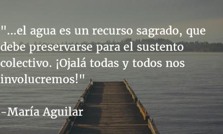 Agua y vida. María Aguilar.