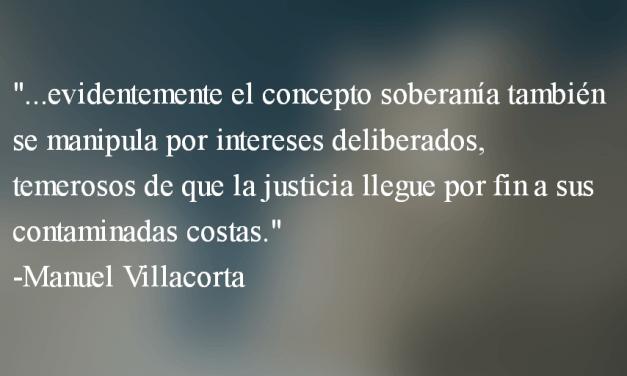La soberanía como pretexto. Manuel VIllacorta.