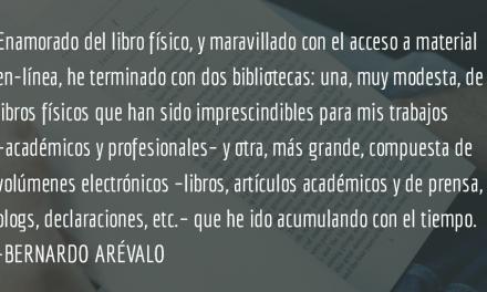 Entré al mundo de los libros de la mano de mi padre. Bernardo Arévalo.