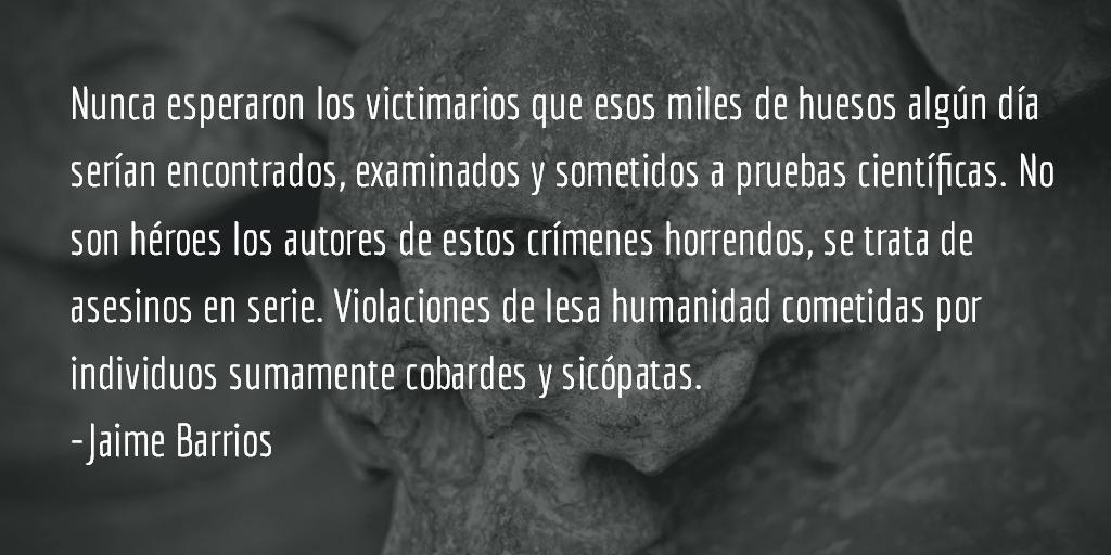 Las pistas de los huesos sangrantes. Jaime Barrios.