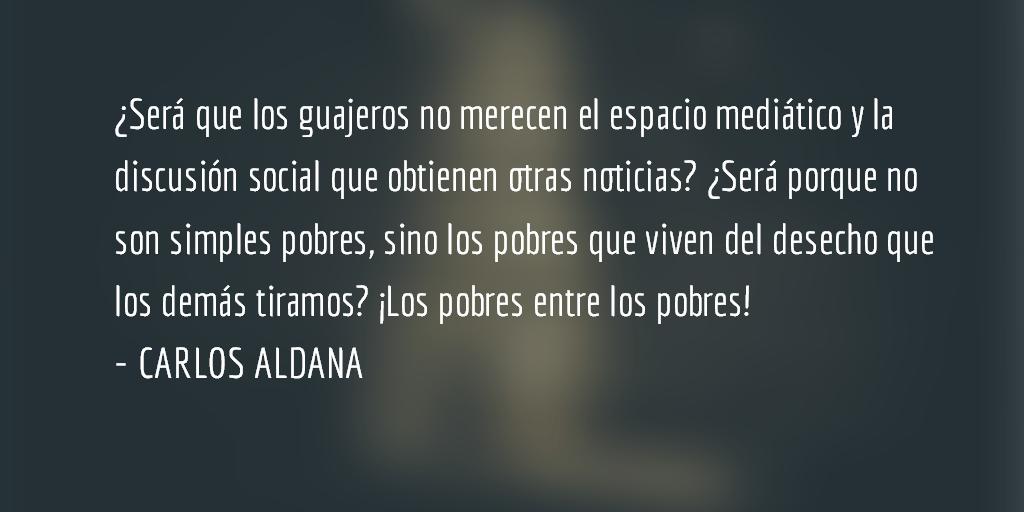 Una tragedia invisibilizada. Carlos Aldana.